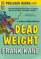 Dead Weight ebook by Frank Kane