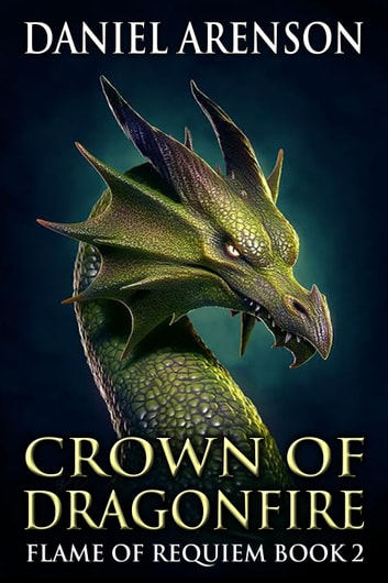 Crown of Dragonfire ebook by Daniel Arenson