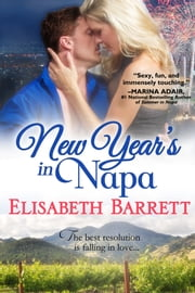 New Year's in Napa ebook by Elisabeth Barrett