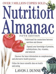 Nutrition Almanac, Fifth Edition ebook by Dunne, Lavon