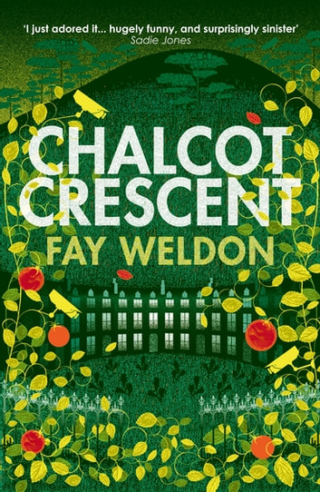Chalcot Crescent ebook by Fay Weldon