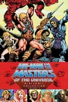 He-Man and the Masters of the Universe Minicomic Collection Volume 2 ebook by