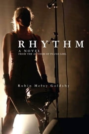 Rhythm ebook by Robin Meloy Goldsby