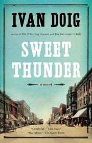 Sweet Thunder ebook by Ivan Doig