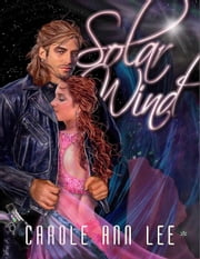Solar Wind ebook by Lee, Carole Ann