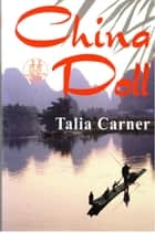 China Doll ebook by Talia Carner