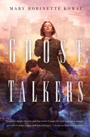 Ghost Talkers ebook by Mary Robinette Kowal