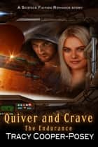 Quiver and Crave ebook by Tracy Cooper-Posey