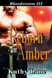 Reborn in Amber ebook by Kathy Lane