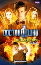 Doctor Who: The Glamour Chase ebook by Gary Russell