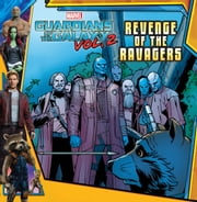 MARVEL's Guardians of the Galaxy Vol. 2: Revenge of the Ravagers ebook by R. R. Busse