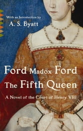 The Fifth Queen ebook by Ford Madox Ford