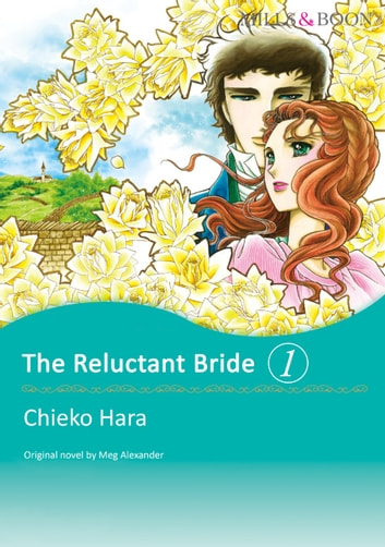 The reluctant bride 1 mills boon comics ebook by meg alexander the reluctant bride 1 mills boon comics mills boon comics ebook fandeluxe Document