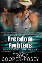 Freedom Fighters ebook by Tracy Cooper-Posey
