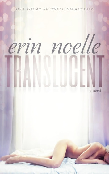 Translucent ebook by Erin Noelle