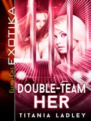 Double-Team Her ebook by Titania Ladley