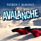 Avalanche audiobook by Patrick F. McManus