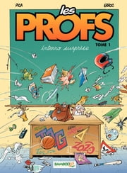 Les Profs - Tome 1 - interro surprise ebook by Erroc