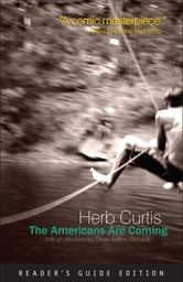 The Americans Are Coming ebook by Herb Curtis,David Adams Richards