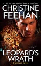 Leopard's Wrath ekitaplar by Christine Feehan