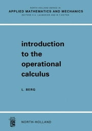 Introduction To The Operational Calculus ebook by Berg, Lothar