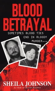 Blood Betrayal ebook by Sheila Johnson