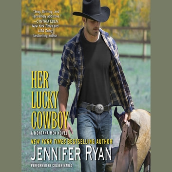 Her Lucky Cowboy - A Montana Men Novel audiobook by Jennifer Ryan