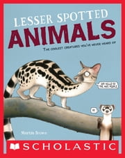 Lesser Spotted Animals ebook by Martin Brown,Martin Brown
