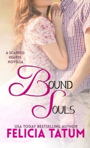 Bound Souls ebook by Felicia Tatum