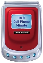In a Cell Phone Minute ebook by Judy Reiser