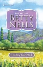 The Right Kind of Girl ebook by Betty Neels