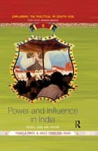 Power and Influence in India ebook by Pamela Price,Arild Engelsen Ruud