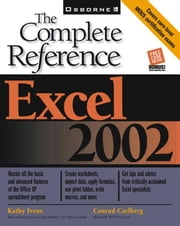 Excel 2002: The Complete Reference ebook by Ivens, Kathy