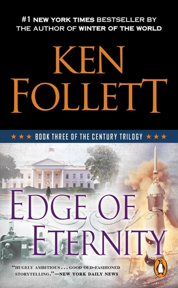 Edge of Eternity - Book Three of The Century Trilogy ebook by Ken Follett