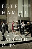 Tabloid City ebook by Pete Hamill
