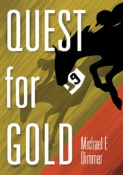 Quest for Gold ebook by Michael E Dimmer