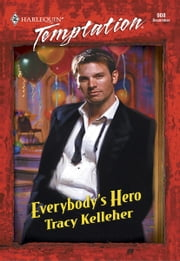 Everybody's Hero ebook by Tracy Kelleher