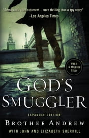 God's Smuggler ebook by Brother Andrew,John Sherrill,Elizabeth Sherrill