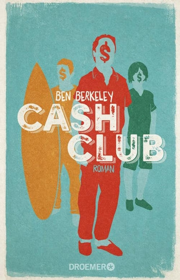 Cash Club - Roman ebook by Ben Berkeley