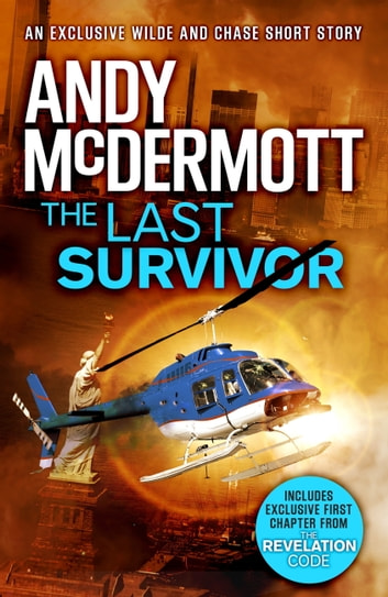 The Last Survivor (A Wilde/Chase Short Story) ebook by Andy McDermott