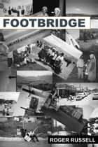 Footbridge ebook by Roger Russell