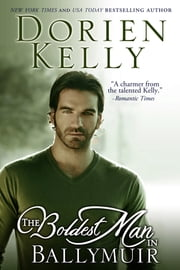 The Boldest Man in Ballymuir ebook by Dorien Kelly
