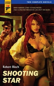 Shooting Star/Spiderweb ebook by Robert Bloch
