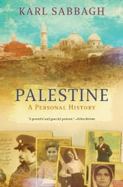 Palestine - History of a Lost Nation ebook by Karl Sabbagh