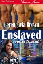 Enslaved ebook by