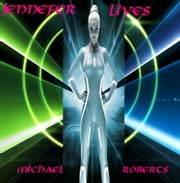 JENNIFER LIVES ebook by Michael Roberts