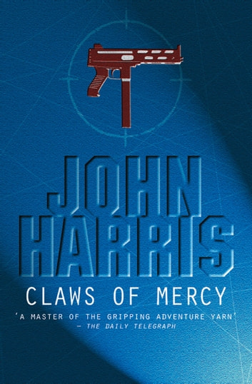 The Claws of Mercy ebook by John Harris