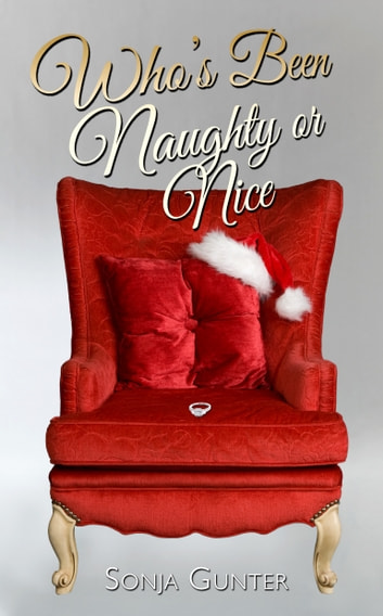 Who's Been Naughty or Nice ebook by Sonja Gunter