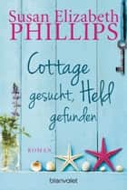 Cottage gesucht, Held gefunden ebook by Susan Elizabeth Phillips,Claudia Geng