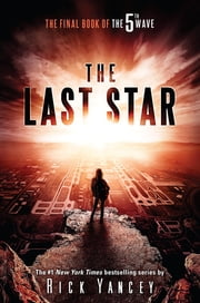The Last Star - The Final Book of The 5th Wave ebook by Kobo.Web.Store.Products.Fields.ContributorFieldViewModel